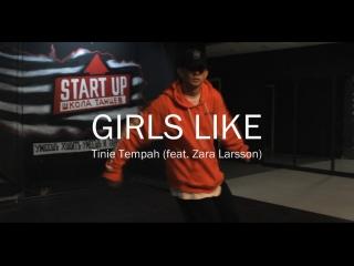 Start Up/Tinie Tempah - Girls Like (feat. Zara Larsson)/Choreographer by Dima Alenchikov