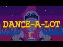 Pavel Petrovich - Dance-A-Lot (Official 8-Bit Video)