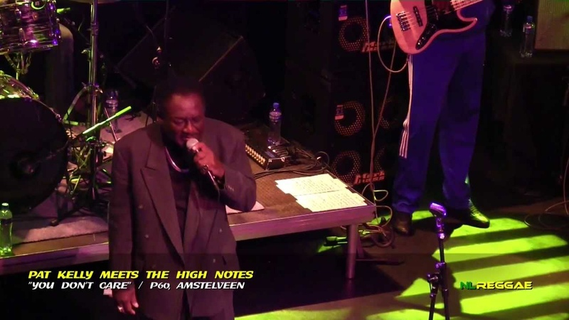 PAT KELLY MEETS THE HIGH NOTES You Don't Care P60 Amstelveen 2013 1080p