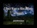 I Don't Want to Miss a Thing -Aerosmith- ( Lyrics )