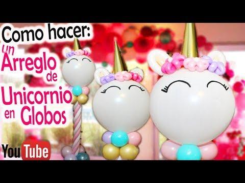 COMO HACER un Arreglo de UNICORNIO en GLOBOS! DIY Decoration on unicorn balloons