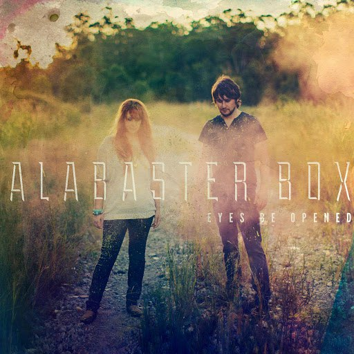 Alabaster Box альбом Eyes Be Opened
