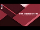 Deep Endless Nights   Deep House Set   2017 Mixed By Johnny M