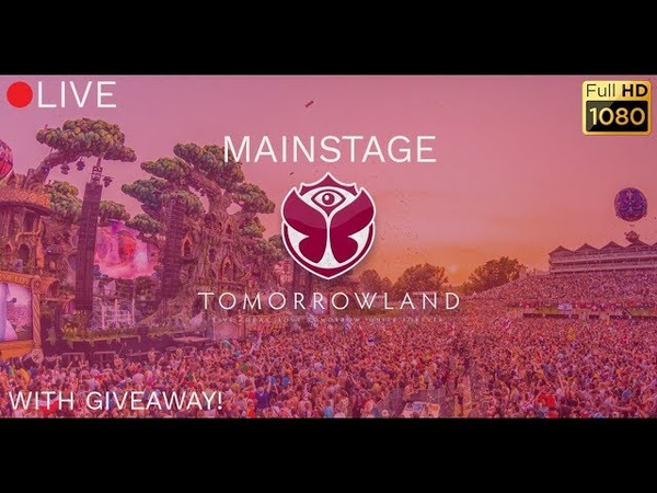 [🔴LIVE ] Tomorrowland 2018 | MAINSTAGE [FULL HD 1080p] | LIVE FROM TOMORROWLAND