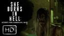 She Burns in Hell A Fan Film by Ryan Stacy