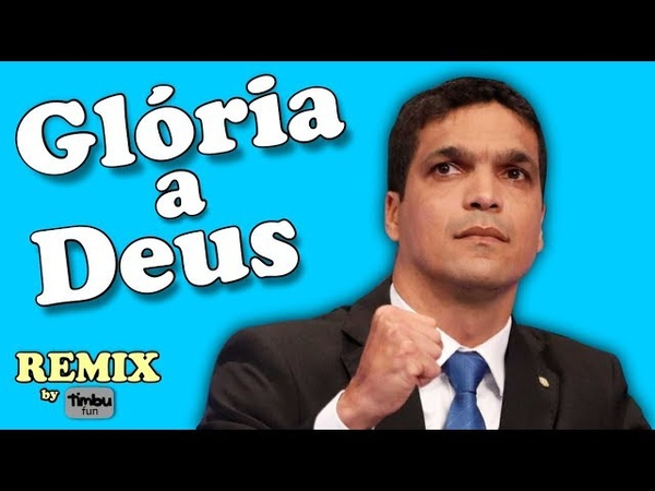 Glória a Deus (Remix) - By Timbu Fun - feat. Cabo Daciolo