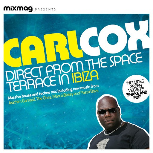 Carl Cox альбом Mixmag Presents Carl Cox: Space Terrace Ibiza