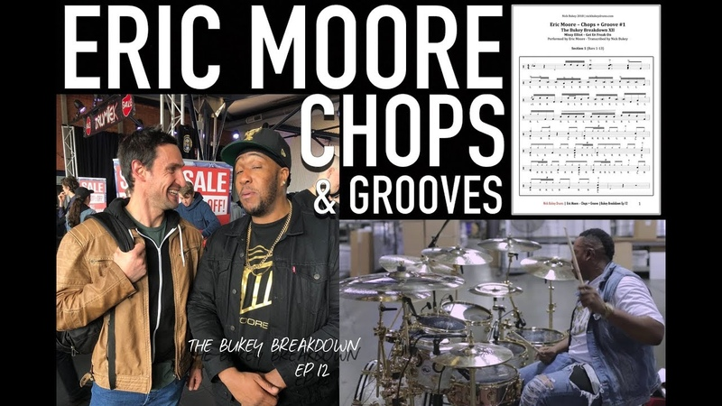 Eric Moore - Chops and Grooves - The Bukey Breakdown Ep12 - Advanced Drum Lesson