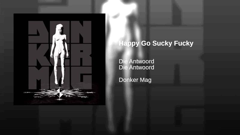 Happy Go Sucky Fucky