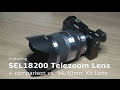 Sony Tele Zoom SEL18200 vs. Kit Lens SELP1650 an Alpha 6000 | 18-200 mm F3.5-6.3 OSS, E-Mount APS-C