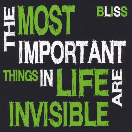 Bliss альбом The Most Important Things in Life Are Invisible