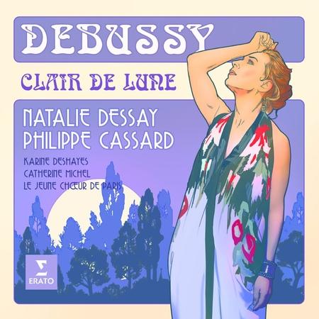 Debussy, Clair de lune _ Natalie DESSAY, Philippe CASSARD
