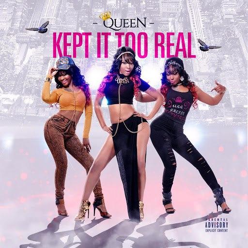 Queen альбом Kept It Too Real