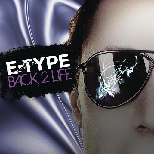 E-type альбом Back 2 Life