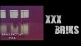 xxxBRIKS DANCE FACTORY TULA
