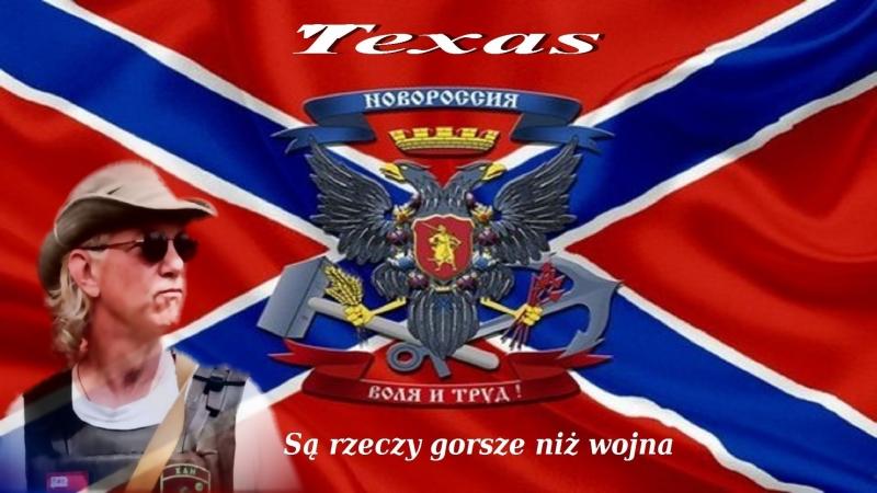 Texas - Są rzeczy gorsze niż wojna