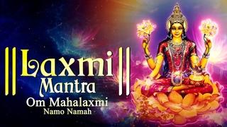 LAXMI MANTRA 108 TIMES - OM MAHALAXMI NAMO NAMAH   MOST POWERFUL CHANTING MANTRA FOR MONEY