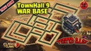 TH9 War Base 2018 NEW [TESTED] | Base War TownHall 9 | Clash of Clans