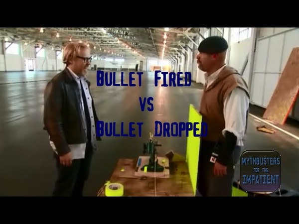 Bullet Fired vs Bullet Dropped - Mythbusters for the Impatient