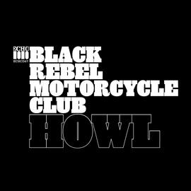 Black Rebel Motorcycle Club альбом Howl