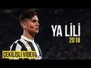 Paulo Dybala • Ya Lili • 2018