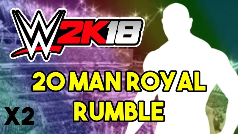WWE 2K18 20 MAN ROYAL RUMBLE TWO TIME MADNESS