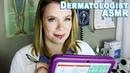 Dermatologist Exam - Skin Inspection, Mole Measuring Medical ASMR