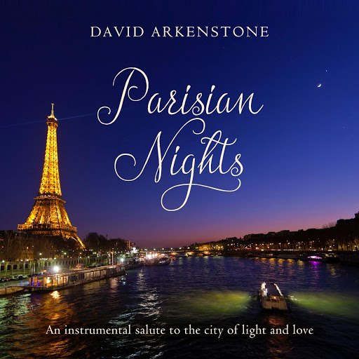 David Arkenstone альбом Parisian Nights