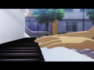 Рояль в лесу 6 серия [Русская озвучка Aniplay.TV] Piano no mori