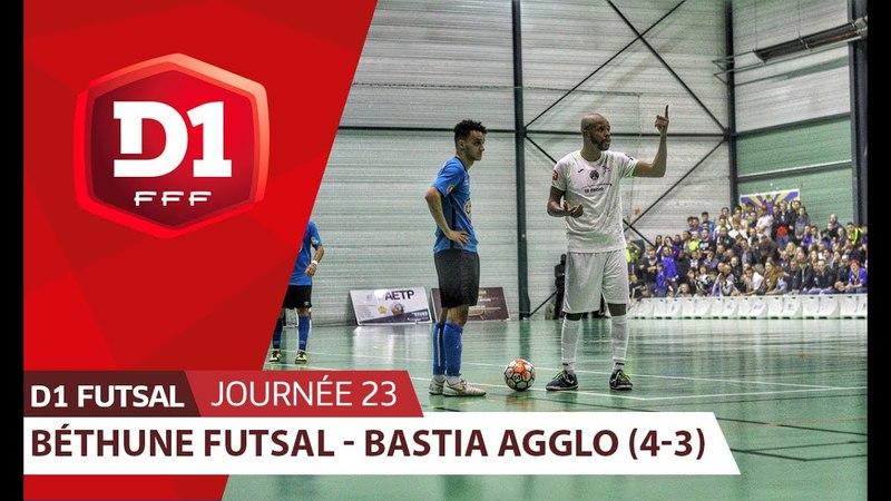 J23 : Bethune Futsal - Bastia Agglo (4-3)