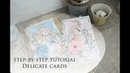 Step-by-step tutorial Delicate cards | МК Нежные открытки