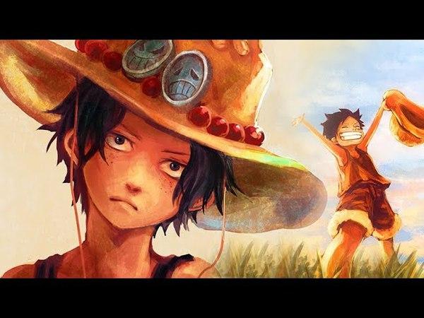 Luffy Ace [One Piece AMV] Fate of Pirate ᴬᴵᴺᴵᴼ