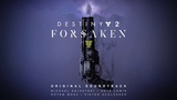 Destiny 2 Forsaken Original Soundtrack - Track 04 - Once Upon a Time in the Reef