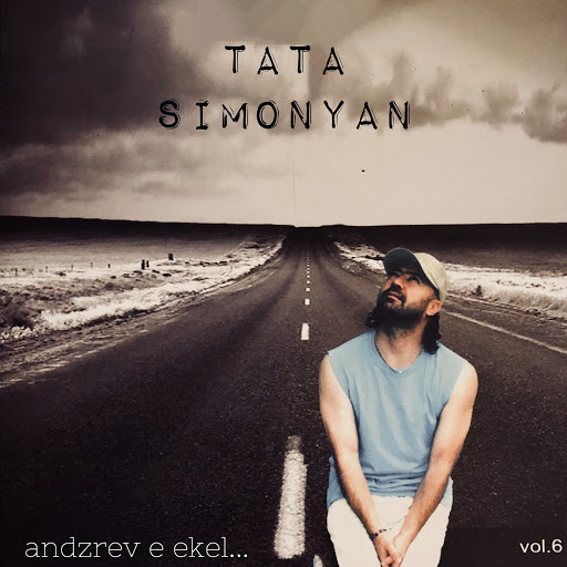Tata Simonyan альбом Andzrev E Ekel