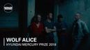 Wolf Alice Heavenward   Boiler Room x 2018 Hyundai Mercury Prize