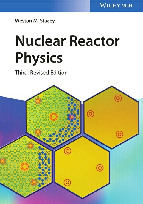 Nuclear Reactor Physics Weston Stacey