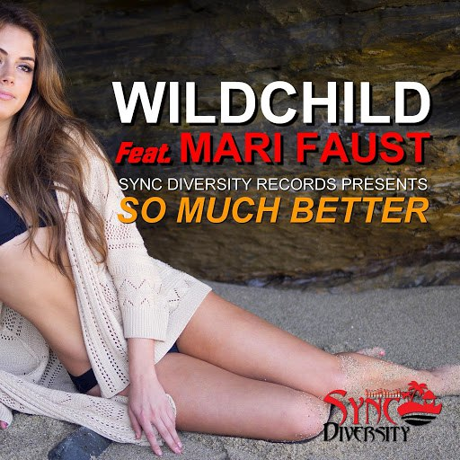 Wildchild альбом So Much Better (feat. Mari Faust)