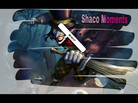 Shaco Moments - Brain Playes (League of Legends)