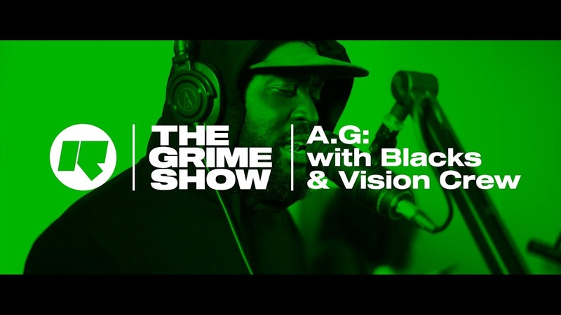The Grime Show AG with Blacks Vision Crew
