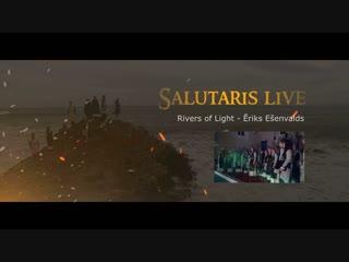 Ēriks Ešenvalds Rivers of Light - Salutaris Chamber Choir (хор Салютарис)