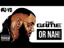 The Game - Or Nah ft. Too $hort, Problem, AV, King Marie Eric Bellinger | J Yo's REMIXX