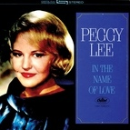 Peggy Lee альбом In The Name Of Love