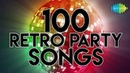 Top 100 Retro Party Songs | Dance songs from 70's, 80's, 90's 2000's | HD Songs | One Stop Jukebox