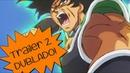 Dragon Ball Super Broly - O Filme - Trailer 2 Dublado!