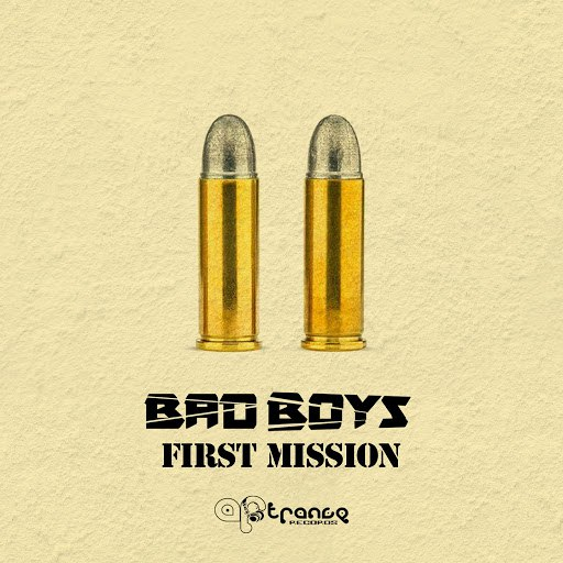 Bad Boys альбом First Mission