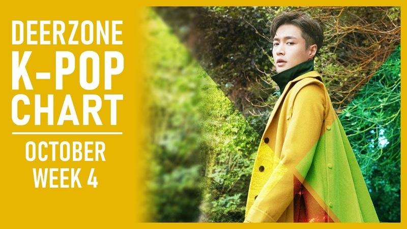 DEERZONE K-POP CHART   OCTOBER 2018   WEEK 4