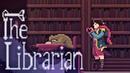 The Librarian - КОШМАР БИБЛИОТЕКАРЯ! 🙌