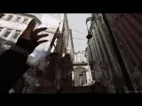 8 минут быстрого геймплея за Эмили Колдуин в Dishonored 2.