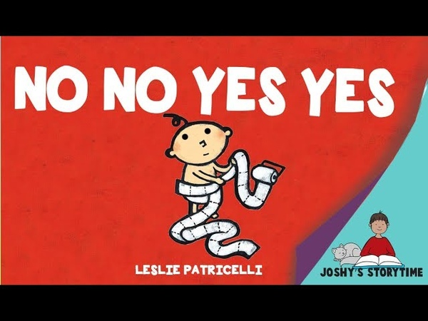 (Animated Story) No No Yes Yes by Leslie Patricelli