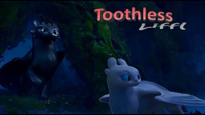 Треллер канала Toothless Liffl-HTTYD